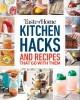 Cover for Taste of Home Kitchen Hacks: 100 Hints, Tricks & Timesavers -- and the Reci...