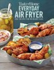 Cover for Taste of Home Everyday Air Fryer: 100+ recipes for weeknight ease.