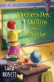 Cover for Mother's Day, muffins, and murder