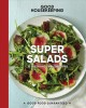 Cover for Good housekeeping super salads: 70 fresh and simple recipes.