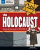 Cover for The Holocaust: racism and genocide in World War II