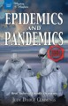 Cover for Epidemics and pandemics: real tales of deadly diseases