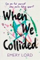 Cover for When we collided