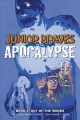 Cover for Junior Braves of the apocalypse. Book 2, Out of the woods