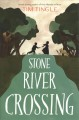 Cover for Stone River Crossing