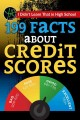 Cover for I Didnѫt Learn That in High School: 199 Facts About Credit Scores