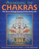 Cover for Awakening the chakras: the seven energy centers in your daily life
