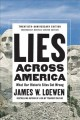 Cover for Lies Across America: What Our Historic Sites Get Wrong