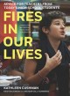 Cover for Fires in our lives: advice for teachers from today's high school students