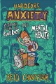 Cover for Hardcore anxiety: a graphic guide to punk rock and mental health