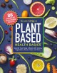 Cover for Reader's Digest Plant-based Health Basics: Nourish Your Body and Brain With...