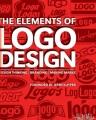 Cover for The elements of logo design: design thinking, branding, making marks