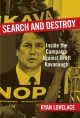 Cover for Search and destroy: inside the campaign against Brett Kavanaugh