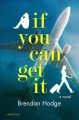 Cover for If you can get it