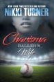 Cover for Charisma: baller's wife
