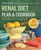 Cover for Renal Diet Plan & Cookbook: The Optimal Nutrition Guide to Manage Kidney Di...
