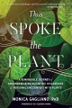 Cover for Thus spoke the plant: a remarkable journey of groundbreaking scientific dis...
