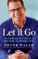 Cover for Let it go: downsizing your way to a richer, happier life