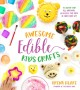 Cover for Awesome edible kids crafts: 75 super-fun all-natural projects for kids to m...