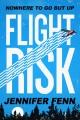 Cover for Flight risk: a novel