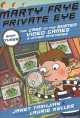 Cover for Marty Frye, private eye. Book three, The case of the busted video games & o...