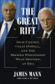 Cover for The Great Rift: Dick Cheney, Colin Powell, and the Broken Friendship That D...