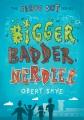 Cover for Bigger, Badder, Nerdier