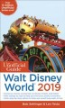 Cover for The unofficial guide to Walt Disney World 2019