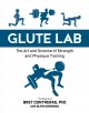 Cover for Glute Lab: The Art and Science of Strength and Physique Training