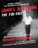 Cover for James Baldwin: the FBI file