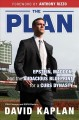 Cover for The plan: Epstein, Maddon, and the audacious blueprint for a Cubs dynasty