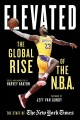 Cover for Elevated: the global rise of the N.B.A.