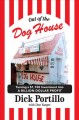 Cover for Out of the dog house: turning a $1,100 investment into a billion-dollar pro...