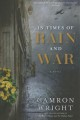 Cover for In times of rain and war: a novel