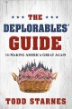 Cover for The deplorables' guide to making America great again