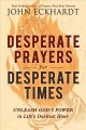 Cover for Desperate prayers for desperate times