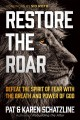 Cover for Restore the roar: defeat the spirit of fear with the breath and power of Go...