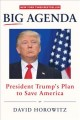 Cover for Big agenda: President Trump's plan to save America