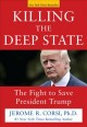 Cover for Killing the deep state: the fight to save President Trump