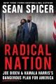 Cover for Radical Nation: Joe Biden and Kamala Harris' Dangerous Plan for America