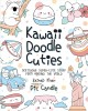 Cover for Kawaii doodle cuties: sketching super-cute stuff from around the world