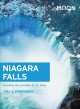 Cover for Moon Niagara Falls: Including the Canadian & U.s. Sides