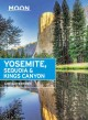 Cover for Moon Yosemite, Sequoia & Kings Canyon