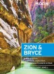 Cover for Moon Zion & Bryce: Including Arches, Canyonlands, Capitol Reef, Grand Stair...