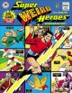 Cover for Super Weird Heroes: Outrageous but Real!