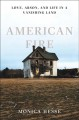 Cover for American Fire: love, arson, and life in a vanishing land
