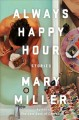 Cover for Always happy hour: stories