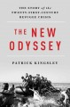 Cover for The new odyssey: the story of the twenty-first-century refugee crisis