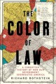 Cover for The color of law: a forgotten history of how our government segregated Amer...