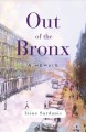 Cover for Out of the Bronx: a memoir